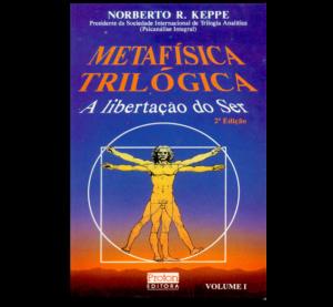 metafisica-trilogica-um-a-libertacao-do-ser-566x524
