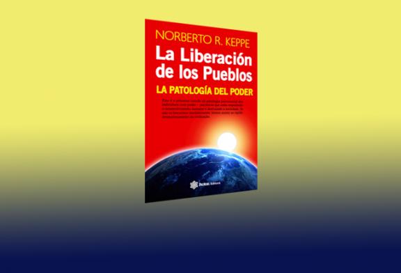 La Liberación de los pueblos. La patología del poder.