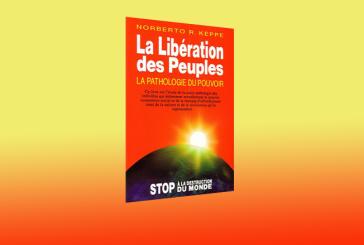 Libération des Peuples – La Pathologie du Pouvoir